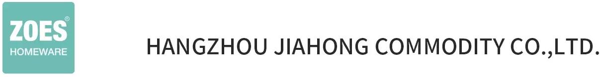 Hangzhou Jiahong Commodity Co., Ltd.