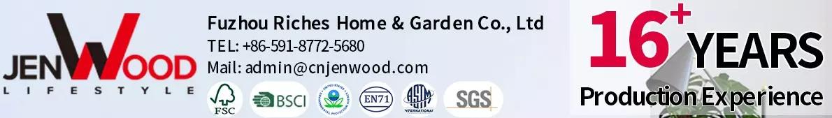 Fuzhou Riches Home & Garden Co., Ltd.